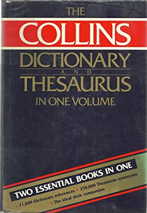 THE COLLINS DICTIONARY AND THESAURUS IN ONE VOLUME