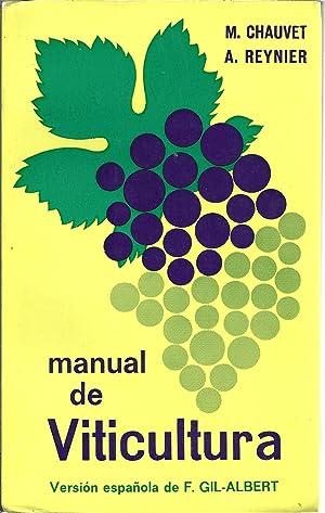 MANUAL DE VITICULTURA: CHAUVET & REYNIER,
