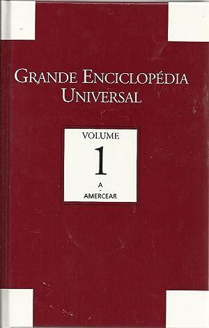 GRANDE ENCICLOPÉDIA UNIVERSAL. VOL 1
