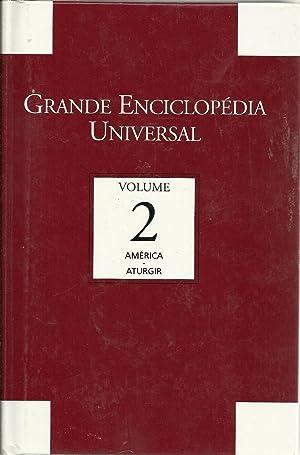 GRANDE ENCICLOPÉDIA UNIVERSAL. VOL 2