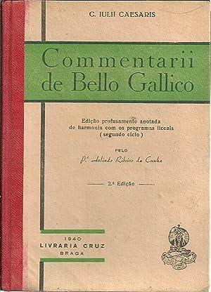 COMMENTARII DE BELLO GALLICO: CAESARIS, C. Julii