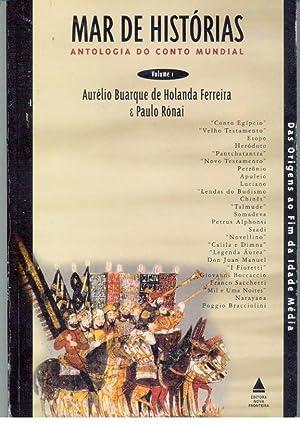 MAR DE HISTÓRIAS. ANTOLOGIA DO CONTO MUNDIAL.: FERREIRA & RÓNAI,