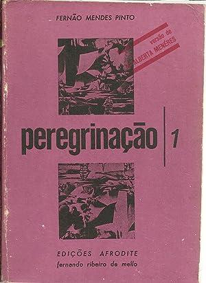 PEREGRINAÇÃO /1: PINTO, Fernão Mendes
