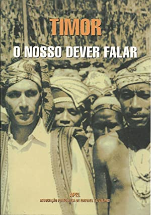 TIMOR : O NOSSO DEVER FALAR: VV. AA.