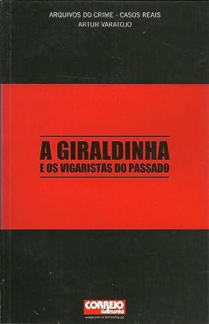 A GIRALDINHA E OS VIGARISTAS DO PASSADO: VARATOJO, Artur