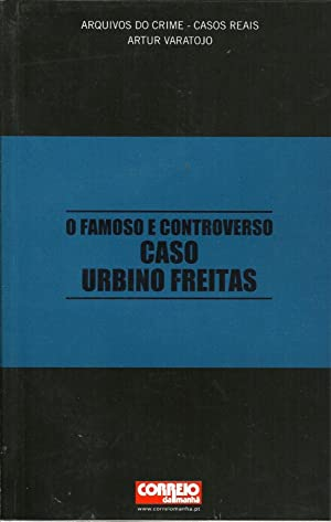 O FAMOSO E CONTROVERSO CASO URBINO FREITAS: VARATOJO, Artur