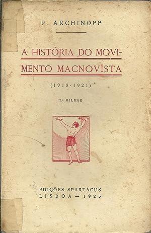 A HISTÓRIA DO MOVIMENTO MACNOVISTA (1918-1921): ARCHINOFF, P.
