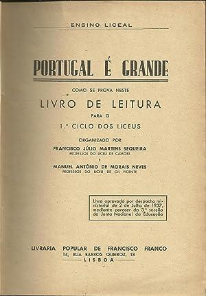 PORTUGAL É GRANDE: Livro de leitura para: SEQUEIRA & NEVES,