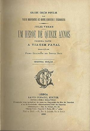 UM HEROE DE QUINZE ANNOS: Primeira Parte: VERNE, Júlio (1828-1905)