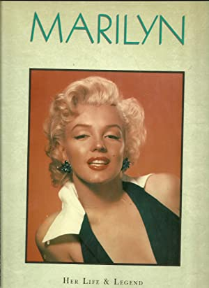 MARILYN: Her Life & Legend