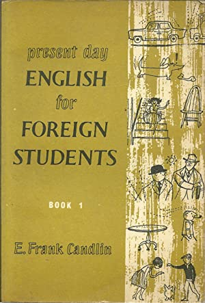 PRESENT DAY ENGLISH FOR FOREIGN STUDENTS. Book 1