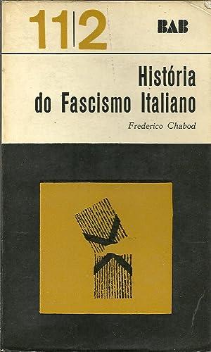 HISTÓRIA DO FASCISMO ITALIANO: CHABOD, Frederico