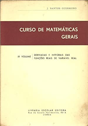 CURSO DE MATEMÁTICAS GERAIS: III Volume -: GUERREIRO, J. Santos