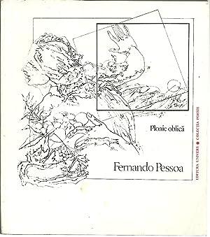 PLOAIE OBLICA: PESSOA, Fernando (1888 - 1935)