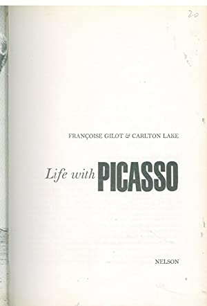 LIFE WITH PICASSO: GILOT & LAKE,