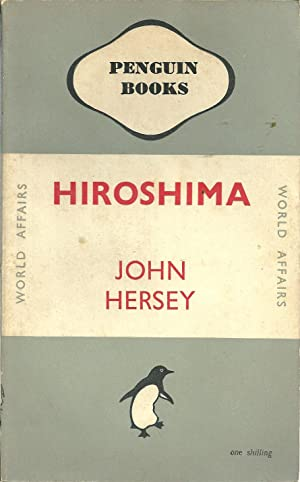 a review of the book hiroshima by john hersey John hersey booklist john hersey message board detailed plot synopsis reviews of hiroshima during the period near the end of world war ii, the atomic bomb is dropped on the japanese city of hiroshima.