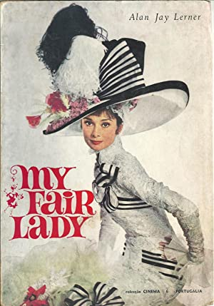 MY FAIR LADY: LERNER, Alan Jay