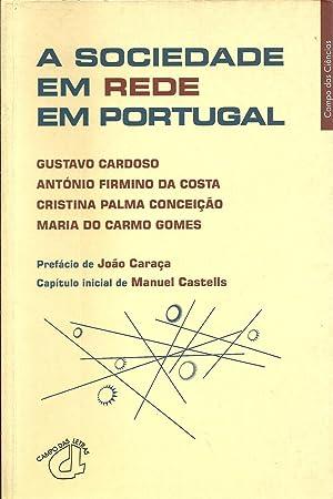 A SOCIEDADE EM REDE EM PORTUGAL: VV.AA