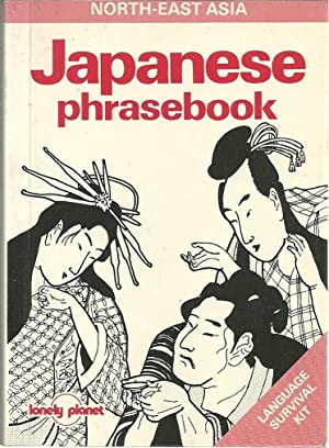 JAPANESE PHRASEBOOK: Language survival Kit