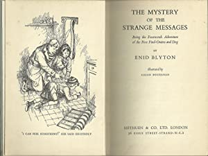 THE MYSTERY OF THE STRANGE MESSAGES: Being the Fourteenth Adventure of the Five Find-Outers and Dog