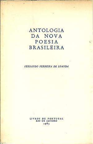 ANTOLOGIA DA NOVA POESIA BRASILEIRA: LOANDA, Fernando Ferreira