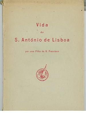 VIDA DE S. ANTÓNIO DE LISBOA Por