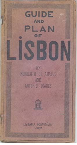 GUIDE AND PLAN OF LISBON: ARAUJO & SOARES,