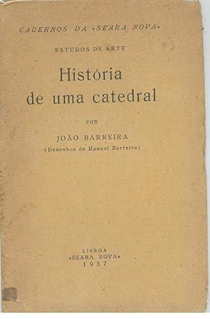 HISTÓRIA DE UMA CATEDRAL: BARREIRA, João