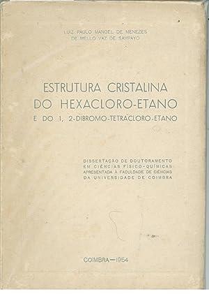 ESTRUTURA CRISTALINA DO HEXACLORO-ETANO E DO 1, 2-DIBROMO-TETRACLORO-ETANO: SAMPAYO, Luiz Paulo ...