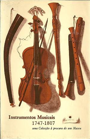 INSTRUMENTOS MUSICAIS 1747-1807: Uma colecção à procura