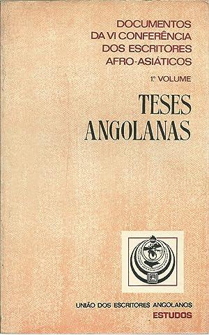 DOCUMENTOS DA VI CONFERÊNCIA DOS ESCRITORES AFRO-ASIÁTICOS: 1º Volume: TESES ...