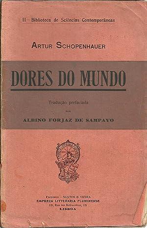DORES DO MUNDO. A Metafísica Do Amor: SCHOPENHAUER, Artur