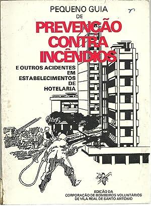 PEQUENO GUIA DE PREVENÇÃO CONTRA INCÊNDIOS E