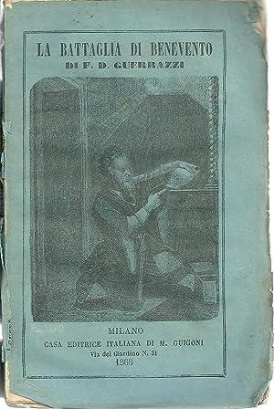 LA BATTAGLIA DI BENEVENTO. Storia del Secolo: GUERRAZZI, F. D.