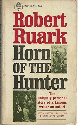 HORN OF THE HUNTER: RUARK, Robert