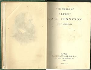 THE WORKS OF ALFRED LORD TENNYSON. POET LAUREATE