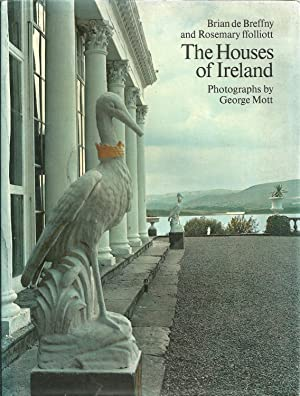 THE HOUSES OF IRELAND: Domestic architecture from the medieval castle to the Edwardian villa