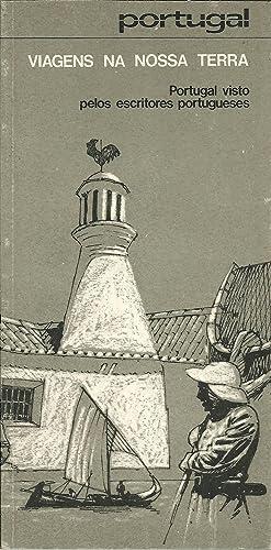 PORTUGAL VIAGENS NA NOSSA TERRA. Portugal Visto Pelos Escritores Portugueses: PESSOA, Joaquim (...