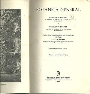 BOTANICA GENERAL: HOLMAN & ROBBINS, Richard - Wilfred