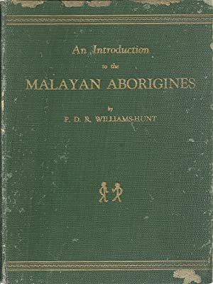 AN INTRODUCTION TO THE MALAYAN ABORIGINES