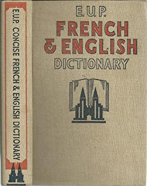 E.U.P FRENCH & ENGLISH DICTIONARY: French - English / English - French