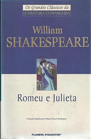 ROMEU E JULIETA: SHAKESPEARE, William