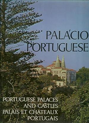 PALÁCIOS PORTUGUESES. portuguese palaces and castles. palais: LINO, Raul (Direção