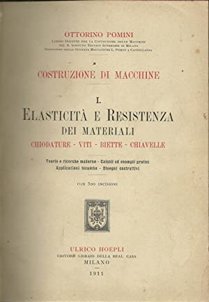 COSTRUZIONE DI MACCHINE: I - ELASTICITÀ E RESISTENZA DEI MATERIALI. Chiodature - viti - ...