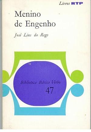 MENINO DE ENGENHO: REGO, José Lins