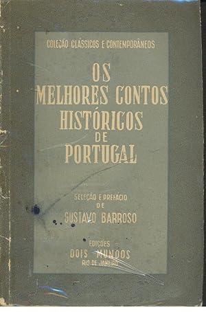 OS MELHORES CONTOS HISTÓRICOS DE PORTUGAL: BARROSO, Gustavo (Organização)