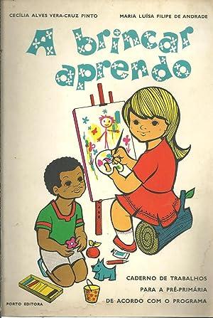 A BRINCAR APRENDO: PINTO & ANDRADE,