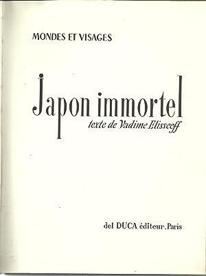 JAPON IMMORTEL. MONDES ET VISAGES: ELISSEEFF, Vadime