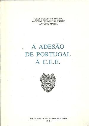 A ADESÃO DE PORTUGAL À C.E.E. CICLO: MACEDO, FREIRE &