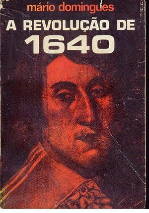 A REVOLUÇÃO DE 1640: DOMINGUES, Mário